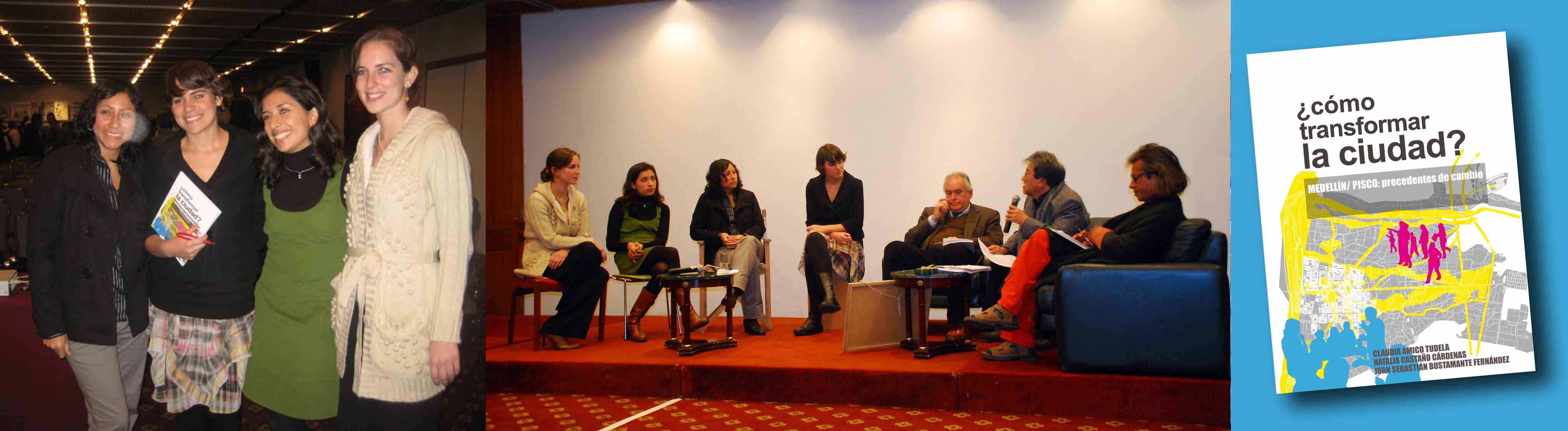 Presentación del Libro ¿Cómo Transformación la Ciudad? Pisco/Medellín: precedentes de cambio