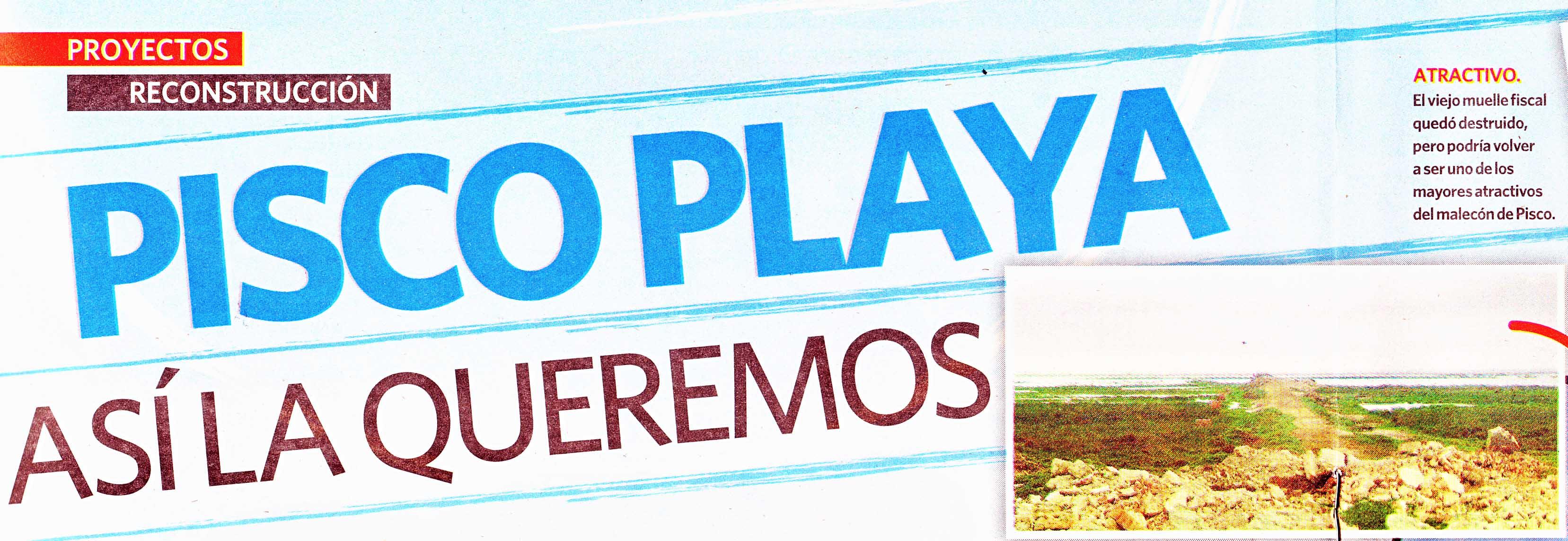 Pisco Playa: Así La Queremos- Entrevista de La República